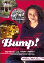 Bump! The Ultimate Gay Travel Companion: American South