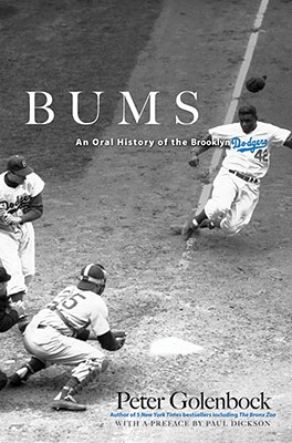 Bums: An Oral History of the Brooklyn Dodgers - Golenbock, Peter