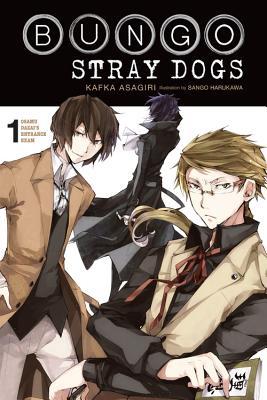 Bungo Stray Dogs, Vol. 1 (Light Novel): Osamu Dazai's Entrance Exam - Asagiri, Kafka, and Harukawa, Sango
