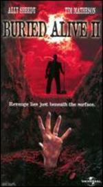 Buried Alive II - Tim Matheson