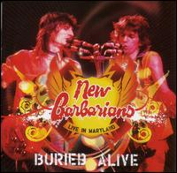 Buried Alive: Live in Maryland - New Barbarians
