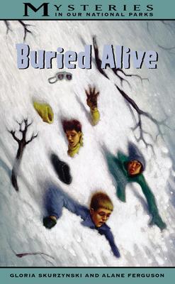 Buried Alive - Skurzynski, Gloria, and Ferguson, Alane