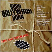 Burn Hollywood Burn - Original Soundtrack