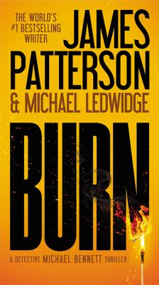 Burn - Patterson, James, and Ledwidge, Michael