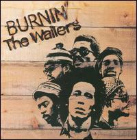 Burnin' [Bonus Tracks] - Bob Marley & the Wailers