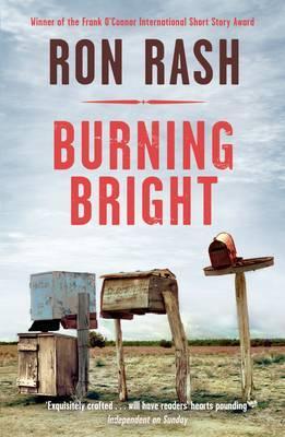 Burning Bright - Rash, Ron