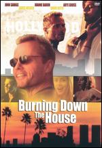 Burning Down the House - Philippe Mora