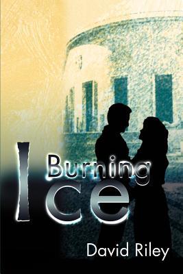 Burning Ice - Riley, David