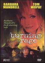 Burning Rage - Gilbert Cates