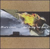 Burning the Daze - Marc Cohn