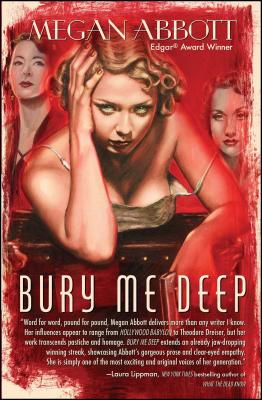 Bury Me Deep - Abbott, Megan