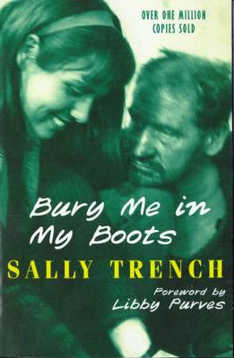 Bury Me in My Boots - Trench, Sally