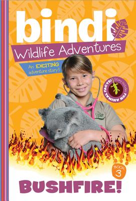 Bushfire! - Irwin, Bindi
