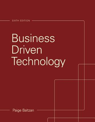 Business Driven Technology - Baltzan, Paige