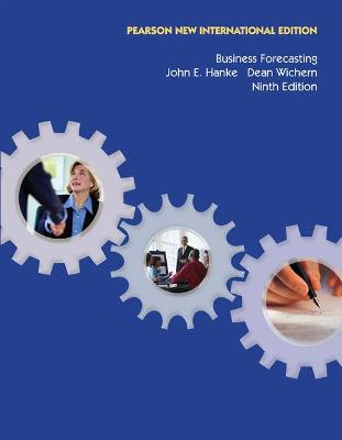 Business Forecasting - Hanke, John E., and Wichern, Dean W.