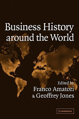 Business History Around the World - Franco, Amatori (Editor)