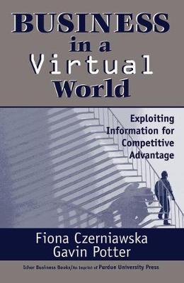 Business in a Virtual World - Czerniawska, Fiona