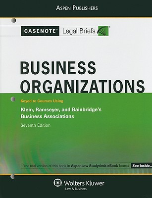 Business Organizations: Keyed to Courses Using Klein, Ramseyer, and Bainbridge's Business Associations - Aspen Publishers (Creator)