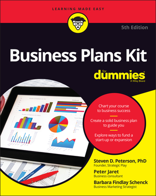 Business Plans Kit for Dummies - Peterson, Steven D, PH.D., and Jaret, Peter E, and Schenck, Barbara Findlay