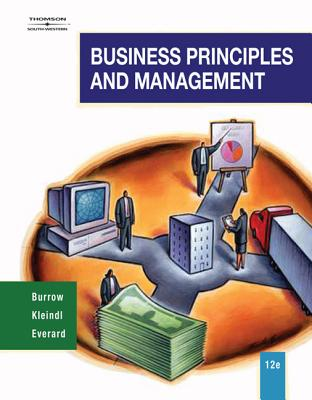 Business Principles & Management - Burrow, James L, and Everard, Kenneth E, Ed.D.