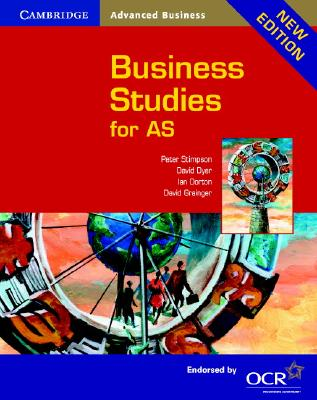 Business Studies for AS OCR - Stimpson, Peter, and Dorton, Ian, and Dyer, David