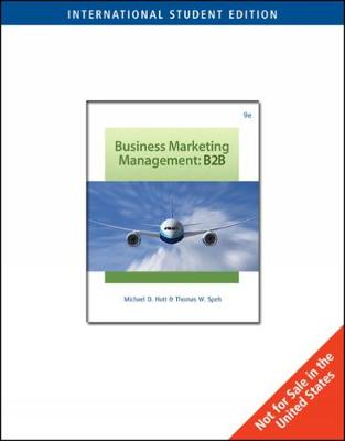 Business to Business - Hutt, Michael, and Speh, Thomas W.