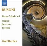 Busoni: Piano Music, Vol. 4