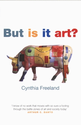But is It Art?: An Introduction to Art Theory - Freeland, Cynthia