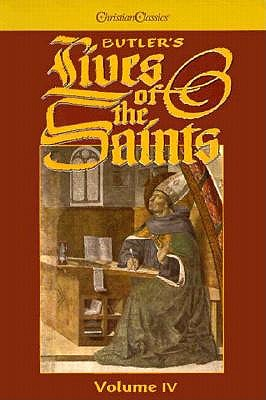 Butler's Lives of the Saints - Thurston, Herbert (Revised by), and Attwater, Donald (Preface by)