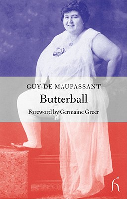 Butterball - Brown, Andrew, Dr., Jr., LLB (Translated by), and de Maupassant, Guy