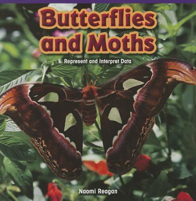 Butterflies and Moths: Represent and Interpret Data - Reagan, Naomi