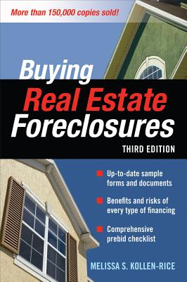 Buying Real Estate Foreclosures - Kollen-Rice, Melissa S