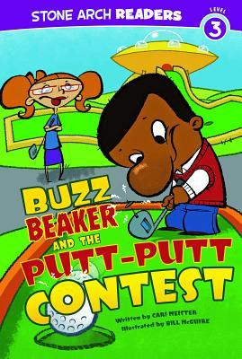 Buzz Beaker and the Putt-Putt Contest - Meister, Cari