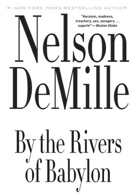 By the Rivers of Babylon - DeMille, Nelson