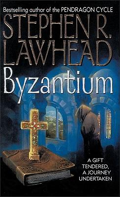 Byzantium - Lawhead, Stephen R