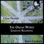 C�sar Franck: The Organ Works