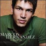 C About Me [TVT] - Marcos Hernandez