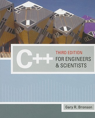 C++ for Engineers and Scientists - Bronson, Gary J, and Borse, Garold J (Editor)
