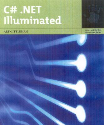 C#.Net Illuminated - Gittleman, Art, and Gittleman, Arthur