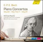 C.P.E. Bach: Piano Concertos, Wq. 23, Wq. 112/1, Wq. 31