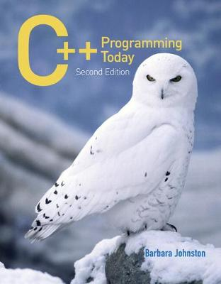 C++ Programming Today - Johnston, Barbara