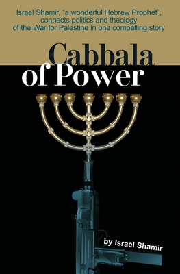 Cabbala of Power - Shamir, Israel