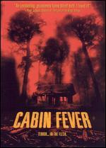 Cabin Fever [Limited Editon]