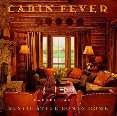 Cabin Fever - Carley, Rachel