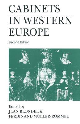 Cabinets in Western Europe - Blondel, Jean (Editor), and Muller-Rommel, Ferdinand (Editor)