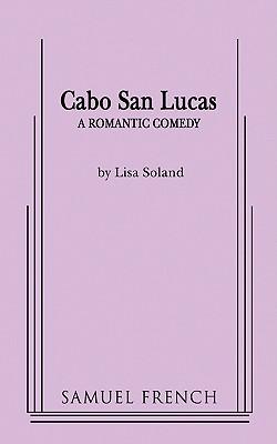 Cabo San Lucas - Soland, Lisa