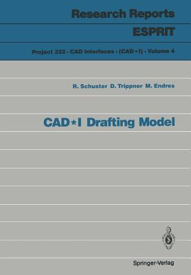 CAD*I Drafting Model - Schuster, Richard, and Trippner, D., and Endres, Michael