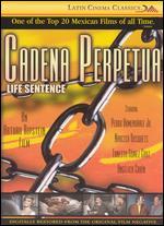 Cadena Perpetua - Arturo Ripstein
