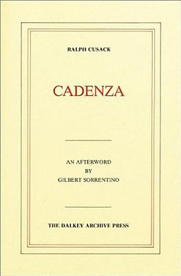 Cadenza - Cusack, Ralph, and Sorrentino, Gilbert (Afterword by)