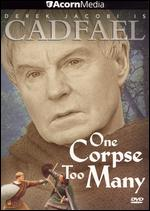 Cadfael: One Corpse Too Many - Graham Theakston